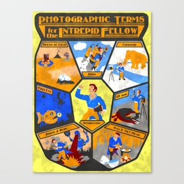 Photographic Terms for the Intrepid Fellow Canvas Print