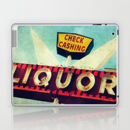 A Great Day Indeed: Check Cashing & Liquor! Laptop & iPad Skin