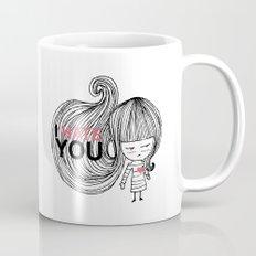 I Hate You (but i love you) #hatelove Mug