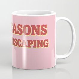 Four Seasons Total Landscaping (Pink) Coffee Mug