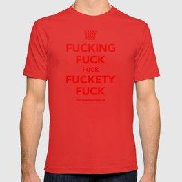 Fucking Fuck Fuck Fuckety Fuck- Red T-shirt