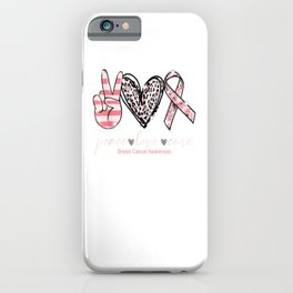 Peace Love Cure Pink Ribbon Breast Cancer Awareness iPhone Case