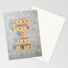 Keep Calm & Say I Do Stationery Cards