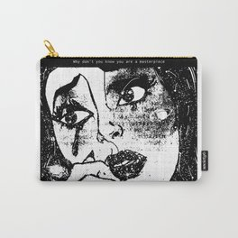 Why don't you know you are a masterpiece Carry-All Pouch