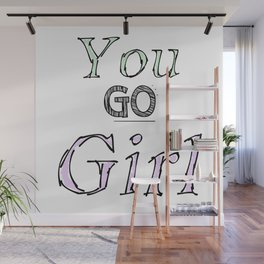 You GO Girl (Green + Pink) Wall Mural