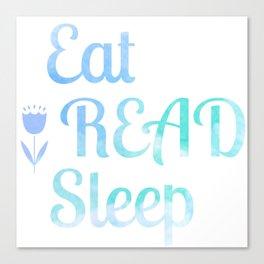 Eat.Read.Sleep Canvas Print