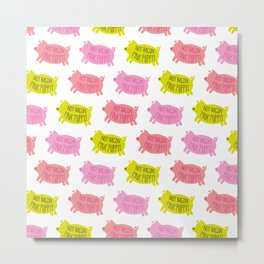 Not Bacon, Pink Puppy! Metal Print