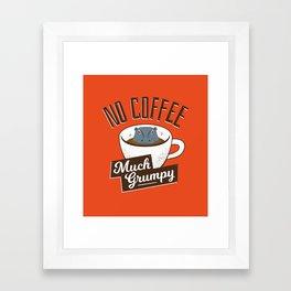 No Coffee, Much Grumpy - Hippo Framed Art Print