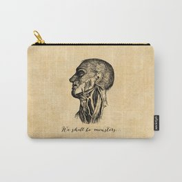 Frankenstein - Mary Shelley - We Shall Be Monsters Carry-All Pouch