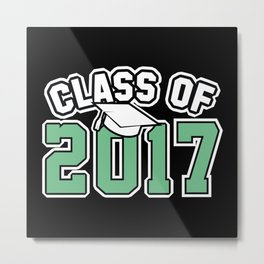 Class Of 2017 Metal Print