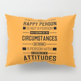 Lab No. 4 A Happy Person Is Not Hugh Downs Motivational Quote Pillow Sham