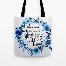 Song lyrics from Lost Boy by Ruth B Tote Bag