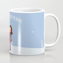 I've Got My Love to Keep Me Warm Coffee Mug