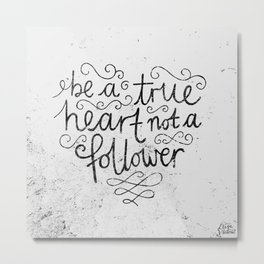 TRUE HEART Metal Print