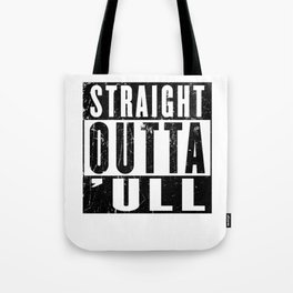 Straight Outta Hull ('ull) Funny Kingston Upon Hull East Riding of Yorkshire Tote Bag