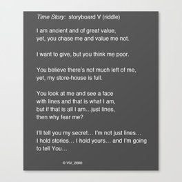 Time Story:  Storyboard V (riddle) Canvas Print