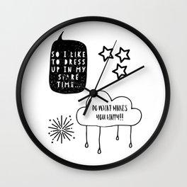 I like to dress up Wall Clock