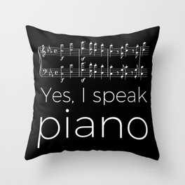 Yes, I speak piano Throw Pillow