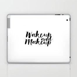 Wake up And Makeup Makeup Print Fashion Wall Art Girls Room Decor Makeup Quotes Makeup Poster Fashio Laptop & iPad Skin