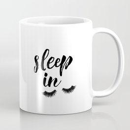 Sleep In Print, Sleep In Sign, Sleep Art, Eyelash Wall Art, Bedroom Wall Art Coffee Mug