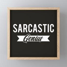 Sarcastic Genius Funny Quote Framed Mini Art Print