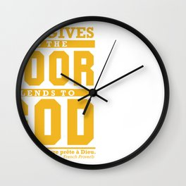 Who gives to the poor lends to God. Wall Clock