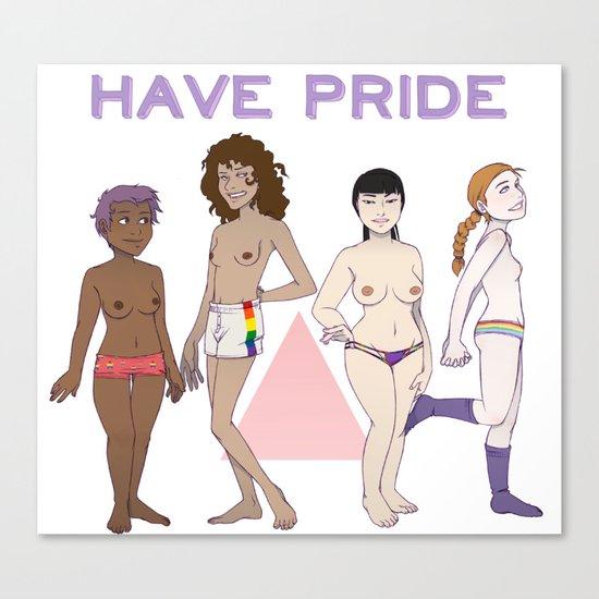 Have Pride Canvas Print