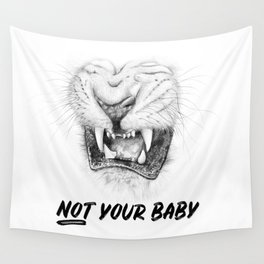 NOT Your Baby Wall Tapestry