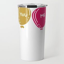 You Me Balloons Travel Mug