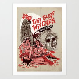TIKI SURF WITCHES WANT BLOOD Art Print