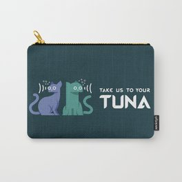 Take Us to Your Tuna Carry-All Pouch