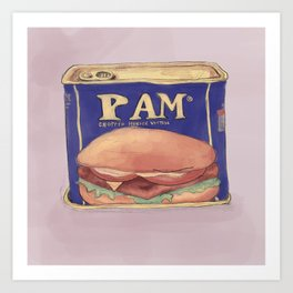 It's Not Ham, it's Pam Art Print