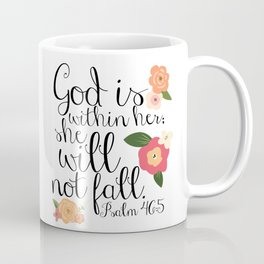 She Will Not Fall Coffee Mug