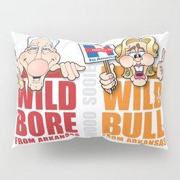 Wild Bill & Hillary Pillow Sham