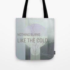Nothing burns #everyweek 3.2017 Tote Bag