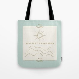 Welcome to The Golden State Tote Bag