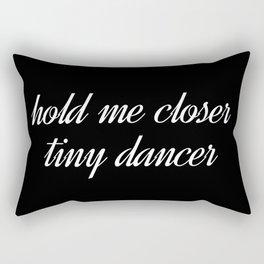 hold me closer Rectangular Pillow