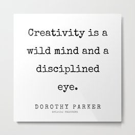 59    | 200221 | Dorothy Parker Quotes Metal Print