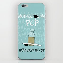 Motherf*cking PCP iPhone Skin