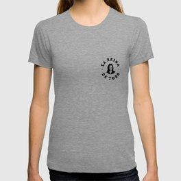 LA REINA DE TODO T-shirt