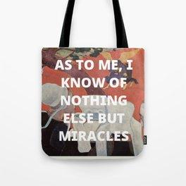 miracles Tote Bag