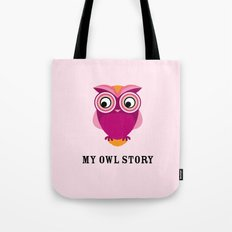 My owl story Tote Bag