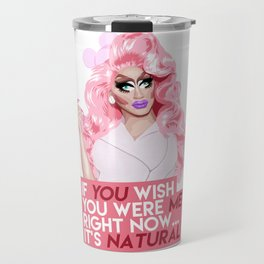 """If you wish you were me right now"" Trixie Mattel, RuPaul's Drag Race Travel Mug"