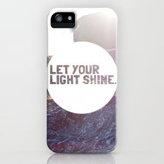 Let Your Light Shine iPhone (5, 5s) Slim Case