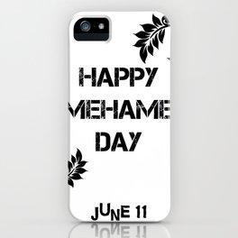 Happy Kamehameha Day June 11 iPhone Case