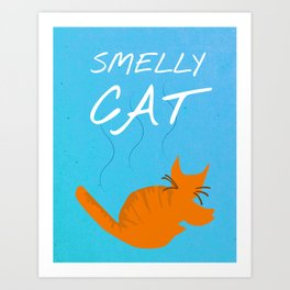 Friends 20th - Smelly Cat Art Print