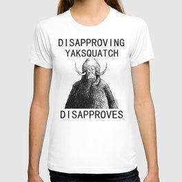 Dissaproving Yaksquatch T-shirt