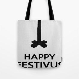 Happy Festivus Tote Bag