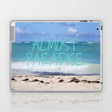 ALMOST PARADISE Laptop & iPad Skin