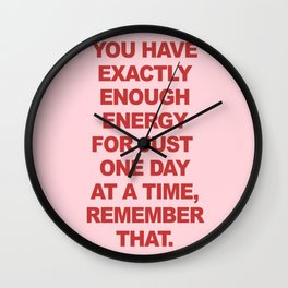 One Day At A Time Wall Clock